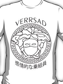 Verr'sad  T-Shirt