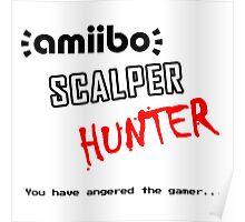 Amiibo Scalper Hunter OFFICIAL Poster