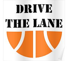 Drive The Lane Poster