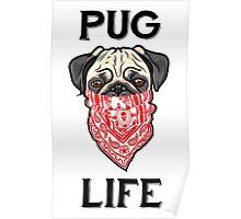Pug Life Forever Poster