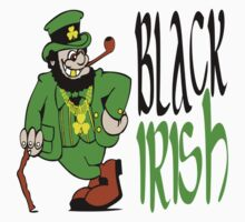Black Irish St Patrick's Day by EthosWear