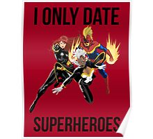 i only date superheroes Poster