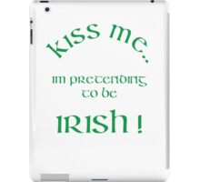 Kiss me im irish iPad Case/Skin
