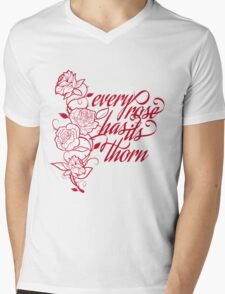 every rose has its thorn Mens V-Neck T-Shirt