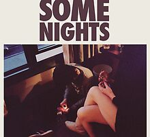 Some Nights by clalo