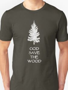 God save the wood for black t-shirt Unisex T-Shirt