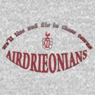 We live and die in these towns by Airdrieonians