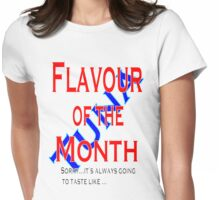 Flavour of the Month Womens Fitted T-Shirt