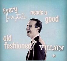 Moriarty - Every Fairytale Needs A Good Old Fashioned Villain by SherlockAllonsy