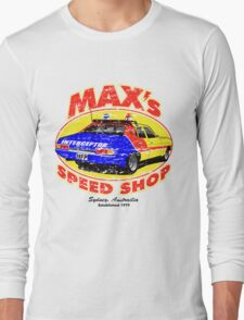 Mad Max's Speed shop Long Sleeve T-Shirt