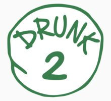 Drunk 2 by holidayswaggs