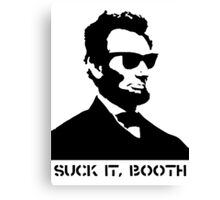 Abraham Lincoln Suck It Booth Canvas Print