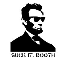 Abraham Lincoln Suck It Booth Photographic Print