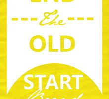End the old Start brand new by Jessica Slater