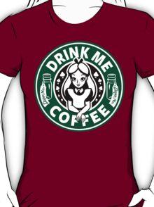 Drink Me Coffee T-Shirt