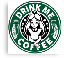 Drink Me Coffee Canvas Print