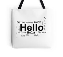 Hello in many languages  Tote Bag