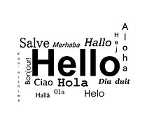 Hello in many languages  Photographic Print