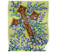 Jesus, He Lives!  Cross for Easter, baptism, first communion  Poster