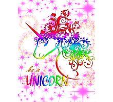 Be A Unicorn Photographic Print