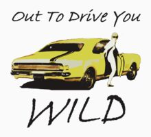 Out to Drive You WILD by antsp35