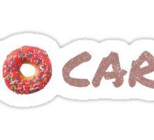 I Do-Nut Care Sticker