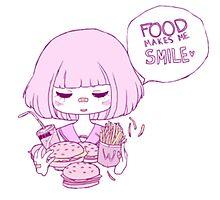 FOOD MAKES ME :) Photographic Print