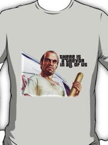 There is a Trevor in All of Us T-Shirt