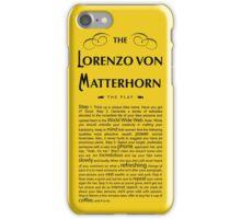 Lorenzo Von Matterhorn - Yellow iPhone Case/Skin