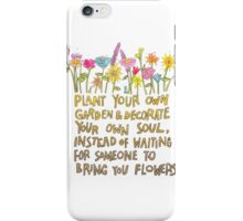 Plant Your Own Garden iPhone Case/Skin