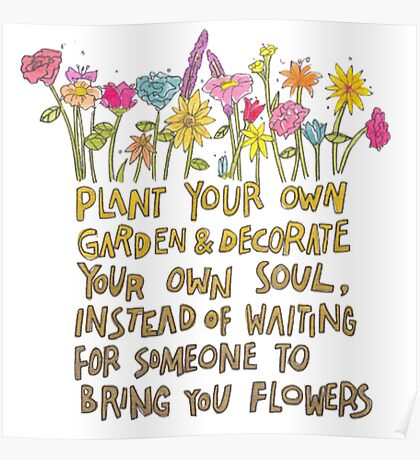 Plant Your Own Garden Poster