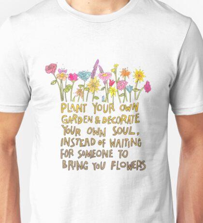 Plant Your Own Garden Unisex T-Shirt