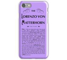 Lorenzo Von Matterhorn - Purple iPhone Case/Skin