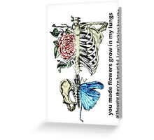 Flowers grew in my lungs Greeting Card