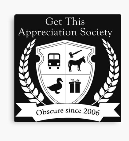 Get This Appreciation Society Crest - White Canvas Print