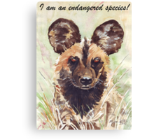 I am an endangered species! Canvas Print