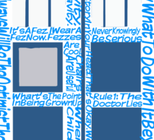 Doctor Who Quotes (Blue BG) Sticker