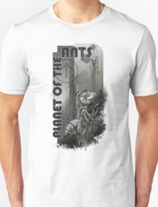 PLANET OF THE ANTS T-Shirt