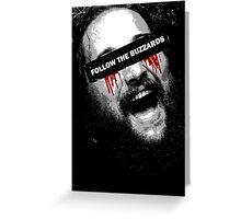 Follow The Buzzards - Bray Wyatt Greeting Card