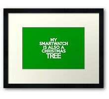 My smart watch is also a Christmas tree Framed Print