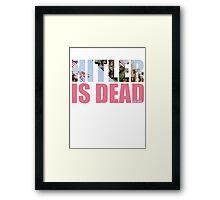 HITLER IS DEAD Framed Print