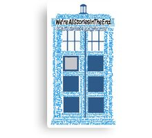 Doctor Who Quotes (White BG) Canvas Print