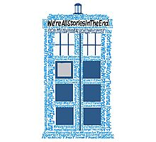 Doctor Who Quotes (White BG) Photographic Print