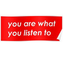 You are what you listen to - MUSIC -  Red  Poster