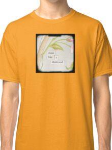 Shine like a diamond Classic T-Shirt