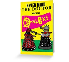 The Punk Daleks  Greeting Card