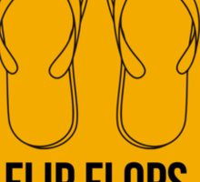 Flip flops only.  Sticker
