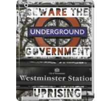 Beware the government uprising iPad Case/Skin