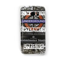 Beware the government uprising Samsung Galaxy Case/Skin