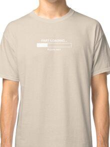 Fart Loading Classic T-Shirt